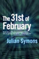 Julian Symons: 31st Of February