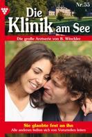Britta Winckler: Die Klinik am See 55 – Arztroman
