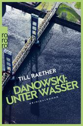 Danowski: Unter Wasser