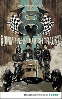 Joachim Masannek: V8 - Komm, wenn du dich traust! ★★★★★