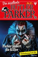 Günter Dönges: Der exzellente Butler Parker 27 – Kriminalroman