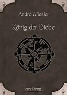 André Wiesler: DSA 73: König der Diebe ★★★★