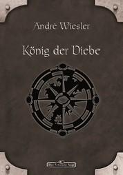 DSA 73: König der Diebe - Das Schwarze Auge Roman Nr. 73