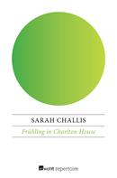 Sarah Challis: Frühling in Charlton House ★★★★★