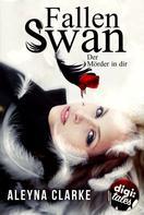 Aleyna Clarke: Fallen Swan ★★★