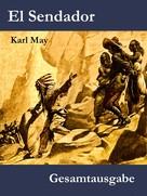 Karl May: El Sendador