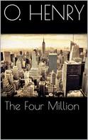 O. Henry: The Four Million