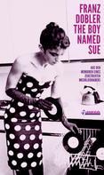 Franz Dobler: The Boy Named Sue