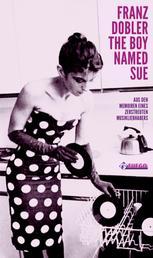 The Boy Named Sue - Aus den Memoiren eines zerstreuten Musikliebhabers