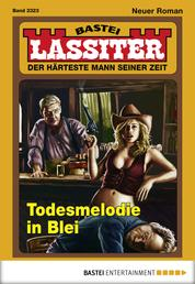 Lassiter - Folge 2323 - Todesmelodie in Blei