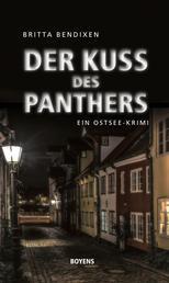 Der Kuss des Panthers - Ein Ostsee-Krimi