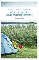 Charly von Feyerabend: Müritz, Mord und Mückenstich ★★★★