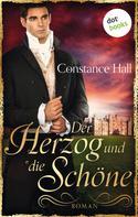 Constanze Hall: Der Herzog und die Schöne ★★★★