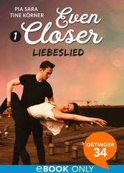 Even Closer: Liebeslied