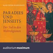 Paradies und Jenseits (Ungekürzt)
