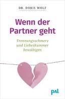 Doris Wolf: Wenn der Partner geht