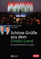 Ernst Gelegs: Schöne Grüße aus dem Orbán-Land ★★★★