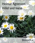 Helmut Agnesson: Hillel und Inese