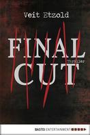 Veit Etzold: Final Cut ★★★★