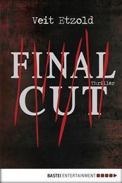 Final Cut - Thriller
