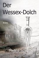 Martina Schäfer: Der Wessex-Dolch