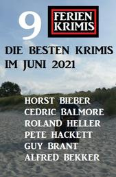 Die besten Krimis im Juni 2021 - 9 Ferienkrimis