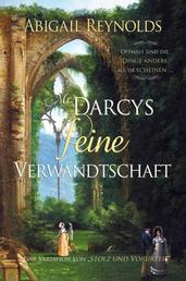 Mr. Darcys Feine Verwandtschaft