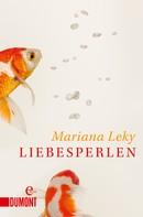 Mariana Leky: Liebesperlen ★★★★