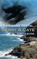 Catherine Oertel: Gerry & Cate ★★★★