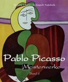 Victoria Charles: Pablo Picasso - Meisterwerke - Band 2