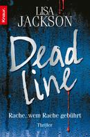 Lisa Jackson: Deadline ★★★★