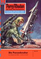 William Voltz: Perry Rhodan 174: Die Panzerbrecher ★★★★★