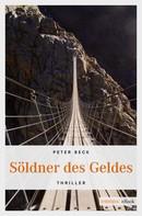 Peter Beck: Söldner des Geldes ★★★★