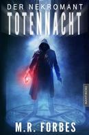 M.R. Forbes: Der Nekromant - Totennacht ★★★★★