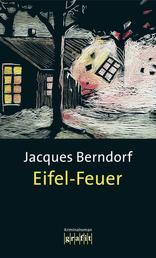 Eifel-Feuer - Der 5. Siggi-Baumeister-Krimi
