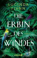 Lucinda Flynn: Die Erbin des Windes ★★★★