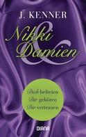 J. Kenner: Nikki & Damien (Stark Novella 1-3) ★★★★