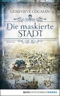 Genevieve Cogman: Die maskierte Stadt ★★★★★