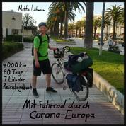 Mit Fahrrad durch Corona-Europa - 4000 km - 60 Tage - 7 Länder - Reisetagebuch