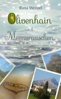 Rana Wenzel: Olivenhain und Meeresrauschen