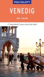 POLYGLOTT on tour Reiseführer Venedig - Individuelle Touren durch die Stadt