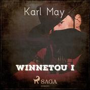 Winnetou I (Ungekürzt)