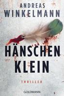 Andreas Winkelmann: Hänschen klein ★★★★