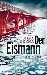 Der Eismann - Kriminalroman