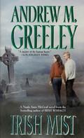 Andrew M. Greeley: Irish Mist