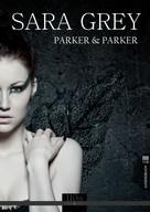 Parker & Parker: Sara Grey ★★★
