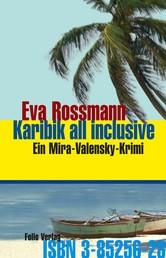 Karibik all inclusive - Ein Mira-Valensky-Krimi