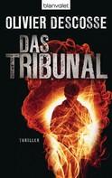 Olivier Descosse: Das Tribunal ★★★★