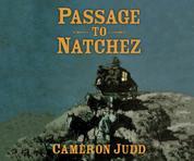 Passage to Natchez (Unabridged)