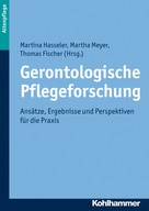 Thomas Fischer: Gerontologische Pflegeforschung